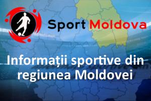 Informații sportive din regiunea Moldovei